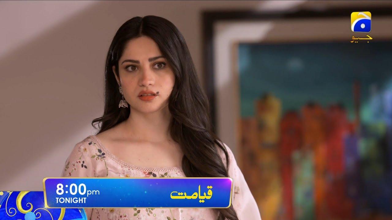 Qayamat Episode 30 Tonight at 8:00 PM Only on HAR PAL GEO
