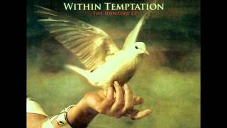 Within Temptation The Howling Full EP