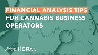 Financial Analysis Tips for Cannabis Business Operators