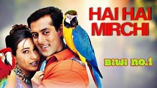 Hai Hai Mirchi | Salman Khan | Karisma K | Anil K | Sushmita | Sukhwinder & Alka | 90's Hindi Song