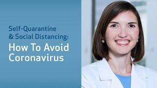 Self-Quarantine and Social Distancing: How to Avoid Coronavirus