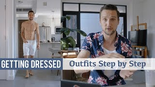 My Everyday Summer Look | Men's Fashion | Getting Dressed Step by Step #30