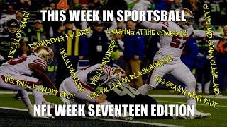 This Week in Sportsball: NFL Week Seventeen Edition (2019)