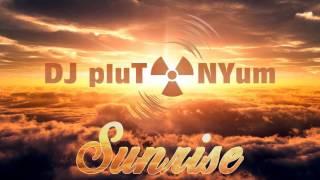 Dj Plutonyum Sunrise.mp3