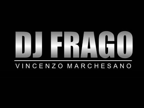 DJ FRAGO ESTATE 2017