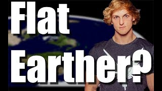 Logan Paul is a Flat Earther