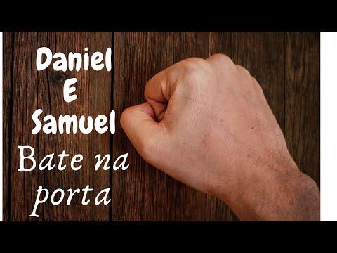 DANIEL E SAMUEL -  BATE NA PORTA
