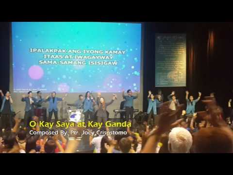 O Kay Saya at Kay Ganda - Pastor Joey Crisostomo