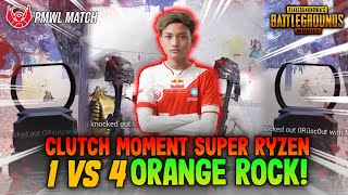 SUPER MATCH PMWL SUPER RYZEN CLUTCH ORANGE ROCK 1 VS 4 INSANE FIGHT!!