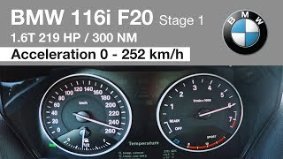 BMW 116i F20 Stage 1 220 HP Acceleration 0 - 252 km/h Top Speed