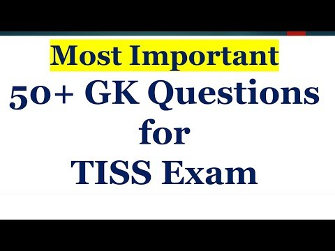50+ GK Questions for TISS Exam 2021 | Most important TISS GK Questions