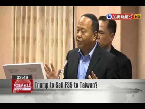 Trump to Sell F35 to Taiwan?