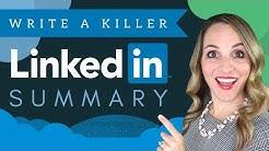 How To Write A LinkedIn Summary - LinkedIn Summary Examples