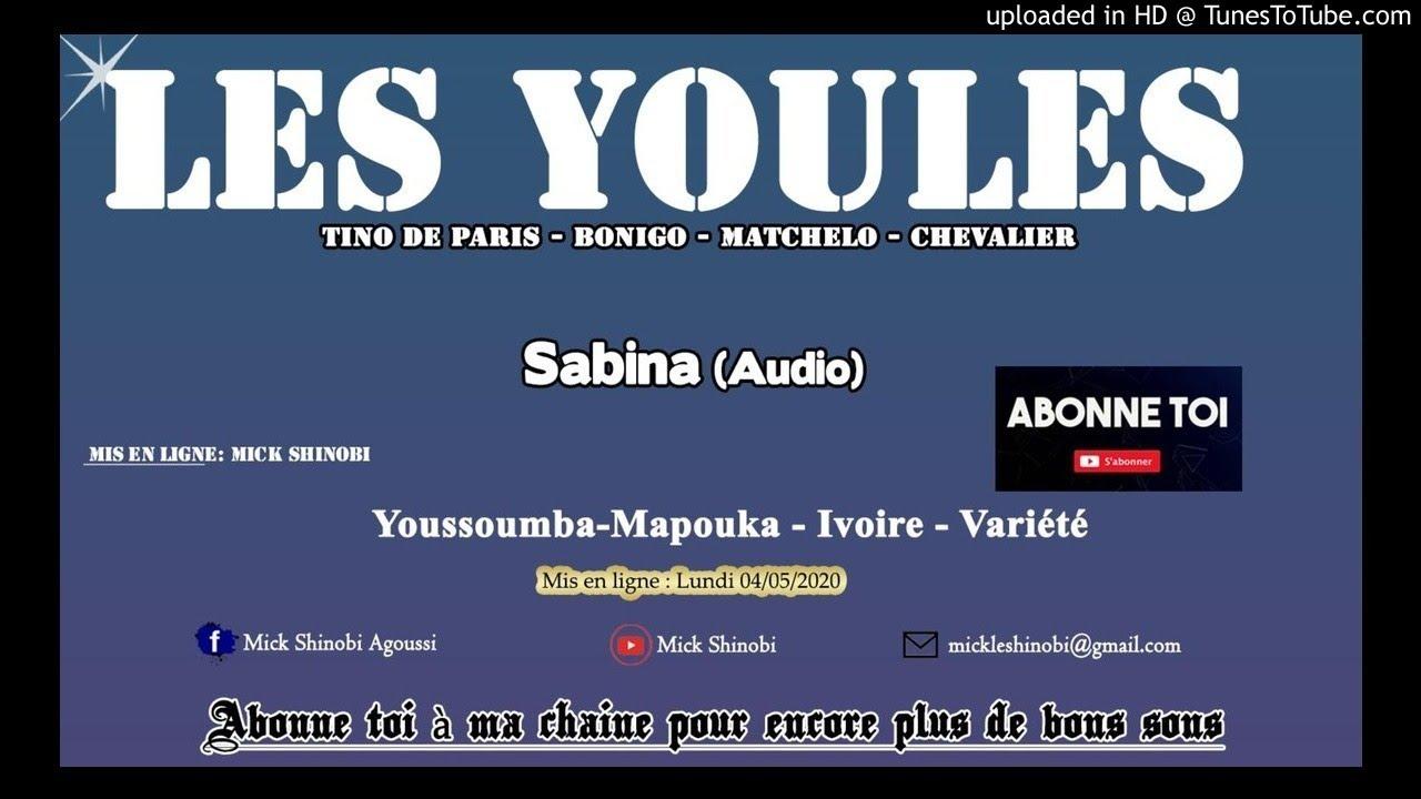 Download Les Youlés - Sabina (Audio) / du pur Youssoumba-Mapouka