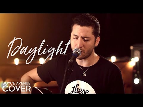Maroon 5 - Daylight (Boyce Avenue cover) on Spotify & Apple
