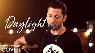 Maroon 5 - Daylight (Boyce Avenue cover) on Apple & Spotify
