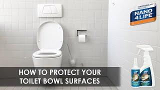 How to protect your toilet bowl | Nano4-ToiletBowl | by NANO4LIFE
