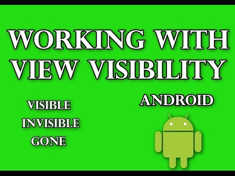 Working With View Visibility In Android