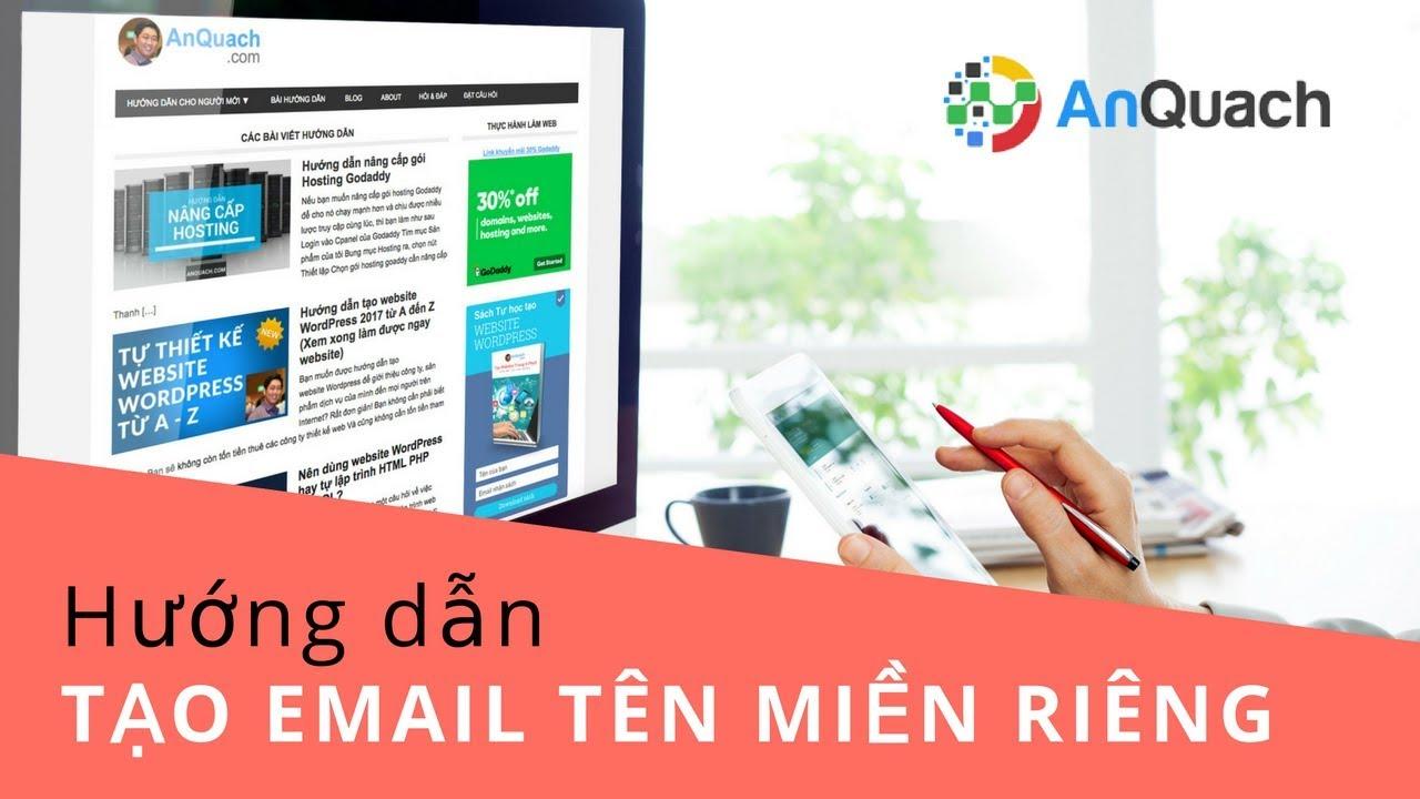 Tạo Email Tên Miền Riêng (domain) Trong Hosting Godaddy | An Quach