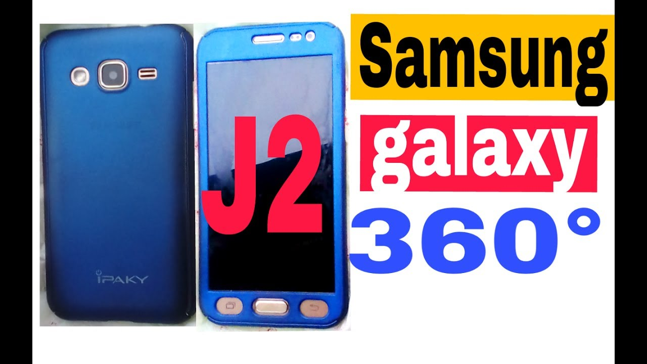 best authentic 58e1d 93b3e Samsung Galaxy j2 360 degree case unboxing first look