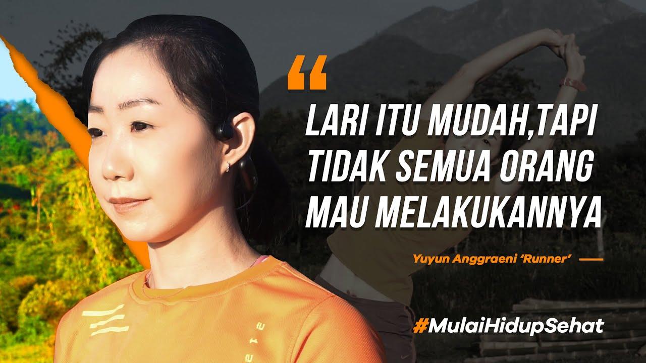 #MulaiHidupSehat   Yuyun Anggraeni (Runner)