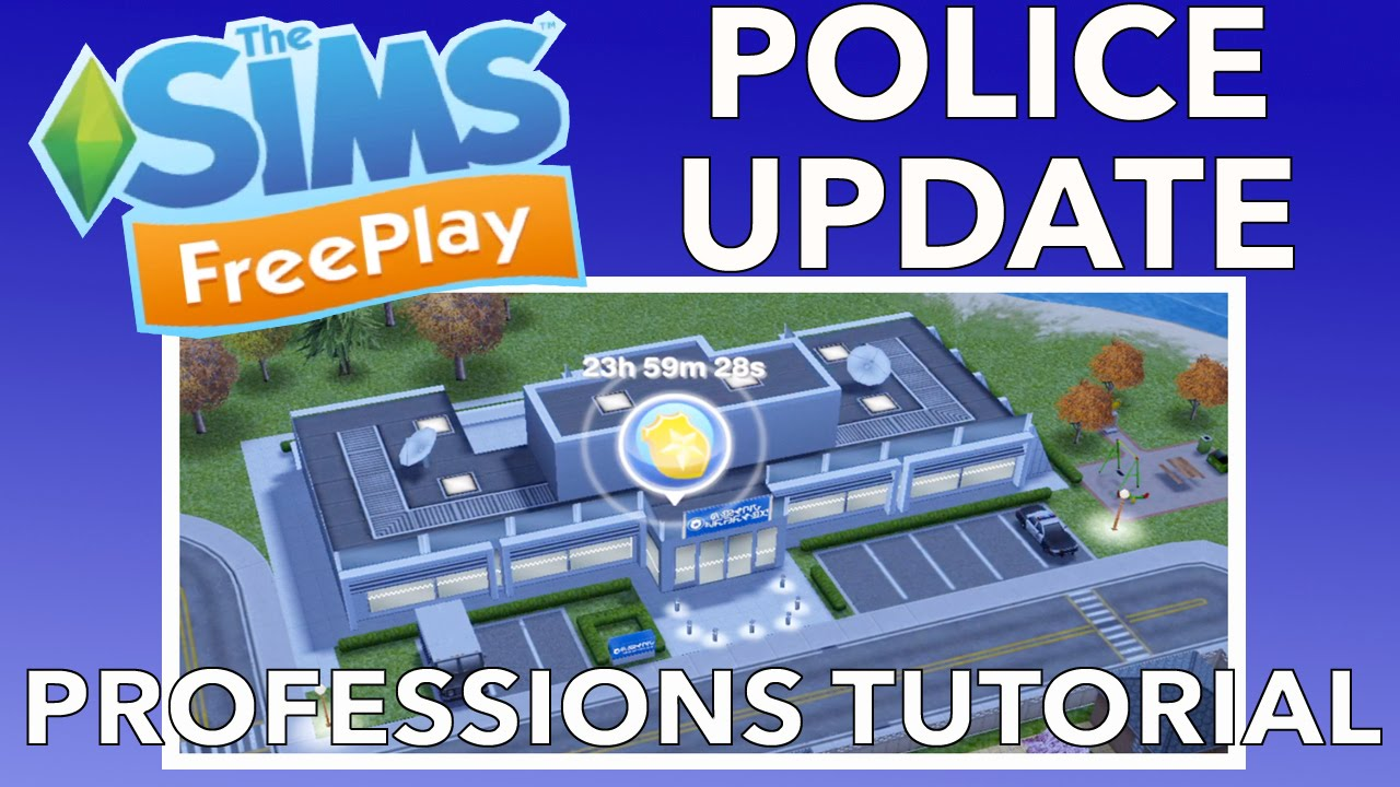 Download Sims Freeplay | Professions Tutorial Quest | Police Update