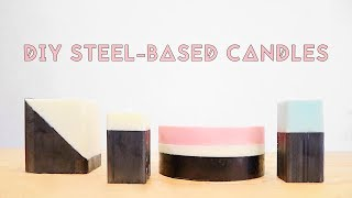 DIY Steel-Based Candles | Modern Builds