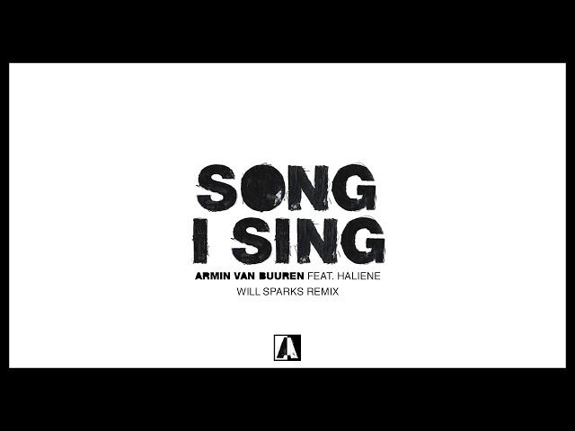Armin van Buuren feat. HALIENE - Song I Sing (Will Sparks Remix)