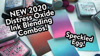 NEW 2020 Oxide Ink Blending Combos! Speckled Egg!