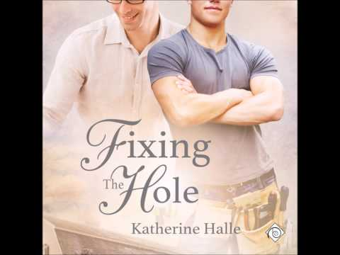Audiobook Sample of Fixing the Hole by Katherine Halle