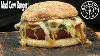 Mad Cow Burger Recipe! | Best Cheeseburger Ever? |  Lone Star Grillz