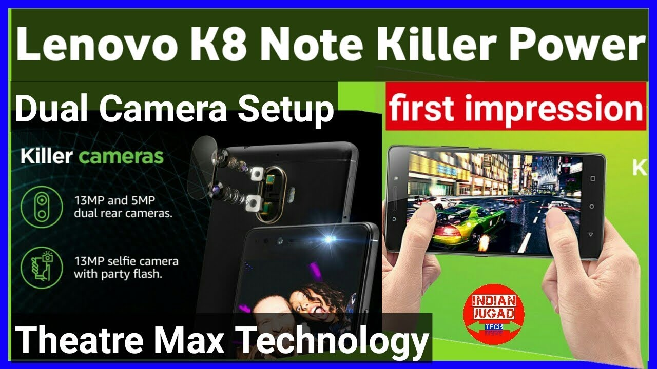 Lenovo K8 Note with Dual Camera Setup Launched || Killer K8 Note first  impression