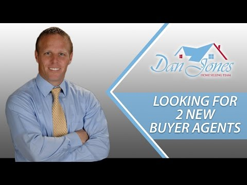 Dan Jones Home Selling Team: Looking for 2 new buyer agents