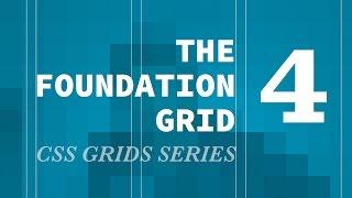 Zurb Foundation Grid - CSS Grids Series (responsive grid)