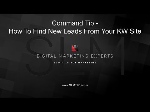 Command Tip - How To Find New Leads From Your KW Site