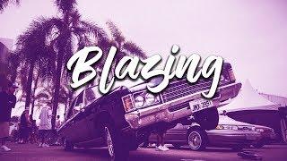 Blazing - Dope West Coast Rap Beat Hip Hop Beat Instrumental 2018
