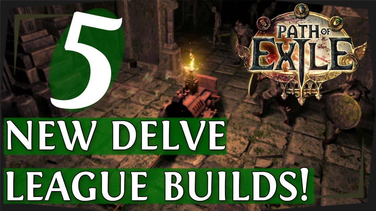 5 New 3 4 Poe Builds For Delve League Path Of Exile Build Showcase Path Of Exile 2018 Youtube