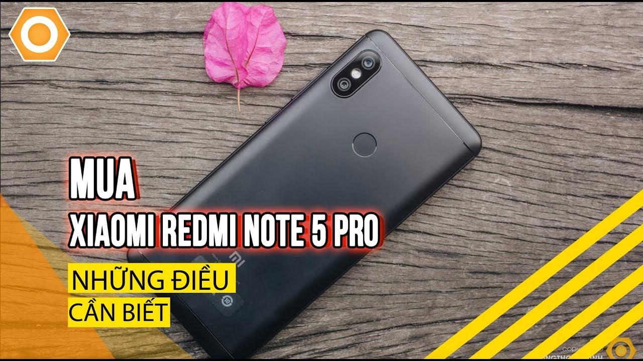 Mua Xiaomi Redmi Note 5 Pro – Tất cả những điều cần biết