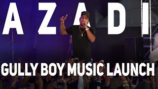 Azadi | Gully Boy Music Launch | Divine, Ranveer |