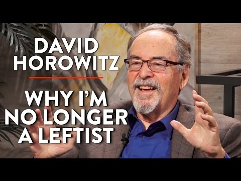 David Horowitz: Why I am No Longer a Leftist (Pt. 2)
