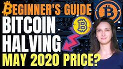 Bitcoin Halving 2020: History & Price Prediction (A Simple Explanation)
