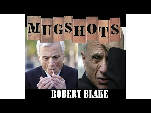 Mugshots: Robert Blake  A Hollywood Murder