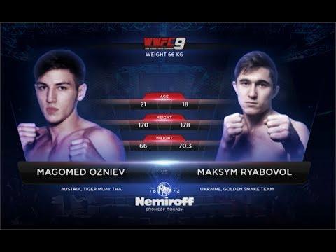 MAGOMED OZNIEV - MAKSYM RYABOVOL: WWFC 9