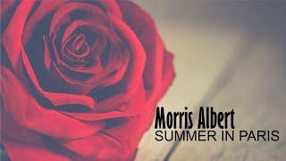 Morris Albert - Summer in Paris