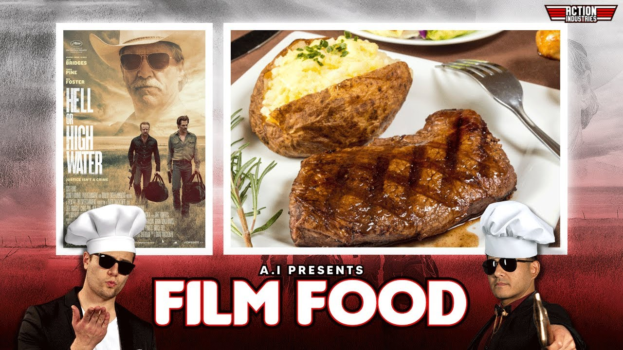 FIlm Food - The Best Baked Potato you've ever had PLUS The best scene in Hell or High Water!