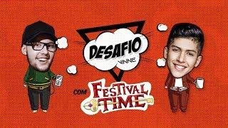 Baixar DESAFIO VINNE feat. Festival Time