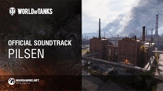Official soundtrack Pilsen [World of Tanks]