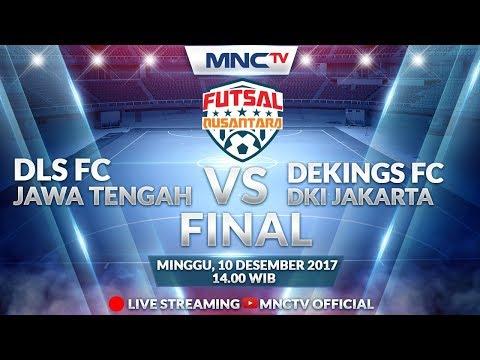 DLS FC (JAWA TENGAH) VS DEKINGS FC (DKI JAKARTA)  -  Liga Futsal Nusantara 2017