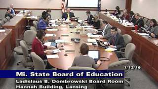 Michigan State Board of Education Meeting for January 12, 2016 - Morning Session