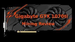 Gigabyte GTX 1070ti GPU mining REVIEW. Testing Ethereum and Zcash. Video